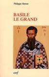 Philippe Henne - Basile le grand.