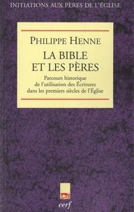 Deedr.fr La Bible et les Pères - Parcours historique de l'utilisation des Ecritures dans les premiers siècles de l'Eglise Image