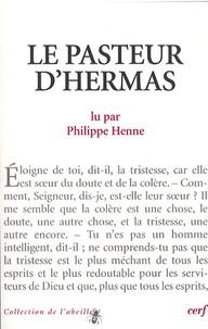 Philippe Henne - Le pasteur d'hermas.