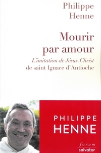 Mourir par amour - Limitation de Jésus-Christ de Saint-Ignace dAntioche.pdf
