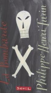 Philippe-Henri Turin et Jeffrey Fisher - La Bombarde.