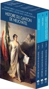 Philippe Henry et Jean-Marc Barrelet - Histoire du canton de Neuchâtel - Coffret en 3 volumes.