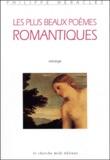 """Philippe Héraclès - Les plus beaux poèmes romantiques - """"Romantisme et nostalgie"""" Anthologie."""