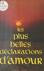 Philippe Héraclès et Jean-François Bourbon - Les Plus belles déclarations d'amour.