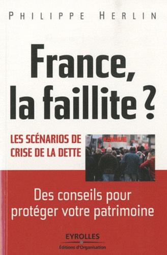 Philippe Herlin - France, la faillite ? - Les scénarios de crise de la dette.