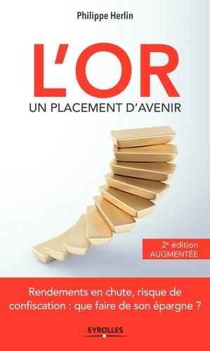 L'or, un placement d'avenir - Philippe Herlin - 9782212025606 - 10,99 €
