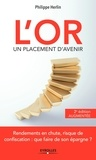 Philippe Herlin - L'or, un placement d'avenir.