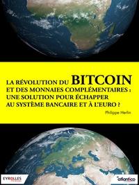 Philippe Herlin - La révolution du bitcoin et des monnaies complémentaires.