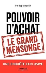 Philippe Herlin - Pouvoir d'achat : le grand mensonge.