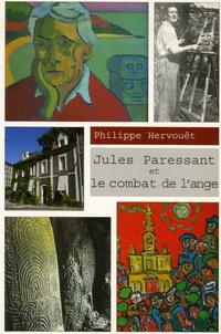 Philippe Hervouët - Jules Paressant et le combat de l'ange.