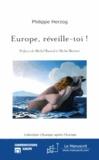 Philippe Herzog - Europe, réveille-toi !.