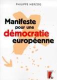 Philippe Herzog - Manifeste pour une démocratie européenne.