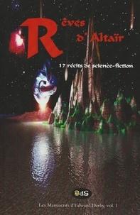 Philippe Heurtel - Rêves d'Altaïr - 17 récits de science-fiction.