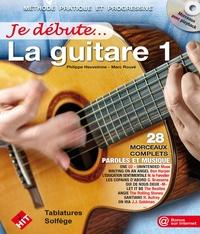 Philippe Heuvelinne et Marc Rouvé - La guitare. 1 CD audio