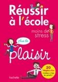 Philippe Hindré - Réussir à l'école, moins de stress, plus de plaisir.