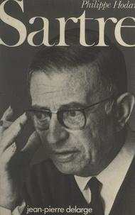 Philippe Hodard - Sartre - Entre Marx et Freud.