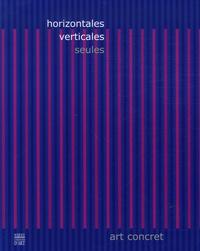 Philippe Houillon - Horizontales verticales - Seules.