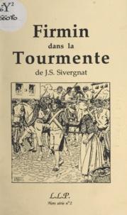 Philippe Houzelle et J.S. Sivergnat - Firmin dans la tourmente.