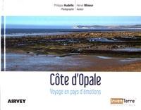 Philippe Hudelle et Hervé Mineur - Côte d'Opale - Voyage en pays d'émotions.