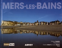 Philippe Hudelle et Charles Imbert - Mers-les-Bains.