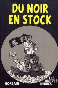 Philippe Huet - Du noir en stock - Nouvelles lauréates des concours depuis 2003 illustrées avec les photos lauréates des concours depuis 2005.