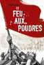 Philippe Huet - Le feu aux poudres.