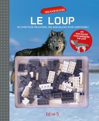 Le loup - Un livre pour découvrir, avec des mini-blocks pour construire!.pdf