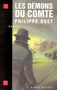 Philippe Huet - Les Démons du comte.