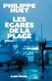 Philippe Huet et Philippe Huet - Les Egarés de la plage.