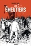 Philippe Huet - Les émeutiers.