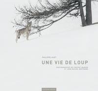 Philippe Huet - Une vie de loup.