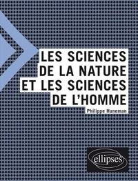 Philippe Huneman - Les sciences de la nature et les sciences de l'homme.