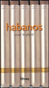 Philippe Hupp - Habanos - Pour le plaisir.