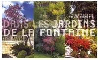 Philippe Ibars et Manuel Adamczyk - Dans les jardins de la Fontaine.