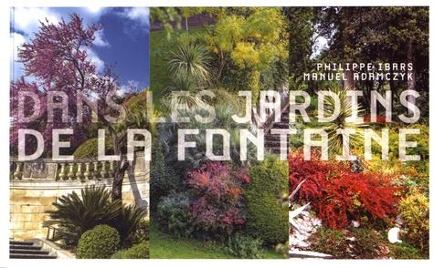Dans les jardins de la Fontaine