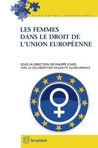 Philippe Icard - Les femmes dans le droit de l'Union européenne.