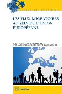 Philippe Icard et Juliette Olivier-Leprince - Les flux migratoires au sein de l'Union européenne.