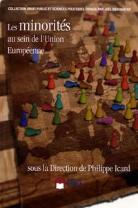 Philippe Icard - Les minorités au sein de l'Union européenne.