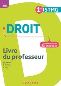 Philippe Idelovici - Droit 1re STMG - Le programme en 10 situations. Livre du professeur.