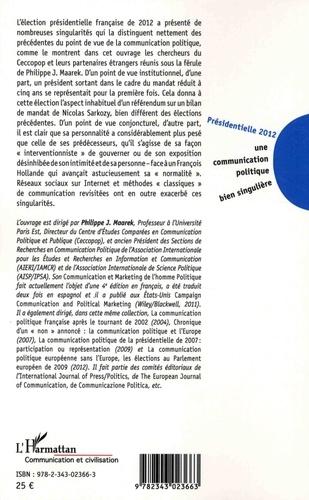 Présidentielle 2012 : une communication politique bien singulière