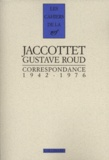 Philippe Jaccottet et Gustave Roud - .
