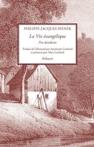 La Vie évangelique - Pia desideria.pdf