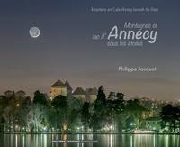 Philippe Jacquot - Montagnes et lac d'Annecy sous les étoiles.