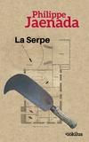 Philippe Jaenada - La serpe - 2 volumes.