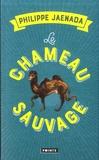 Philippe Jaenada - Le chameau sauvage.