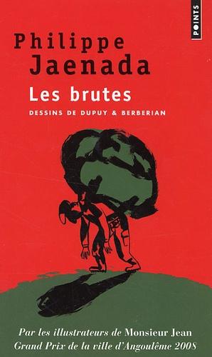 Philippe Jaenada et Charles Berberian - Les brutes.