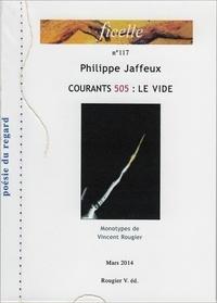 Philippe Jaffeux - Courants 505 - Le vide.