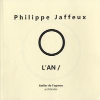 Philippe Jaffeux - O L'an /.