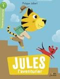 Philippe Jalbert - Jules l'aventurier.