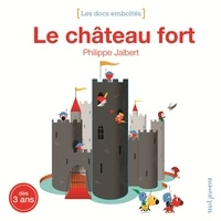 Philippe Jalbert - Le château fort.